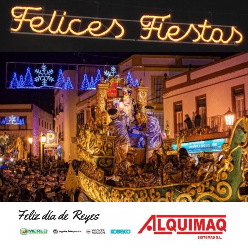 Feliz Día De Reyes Alquimaq Sevilla